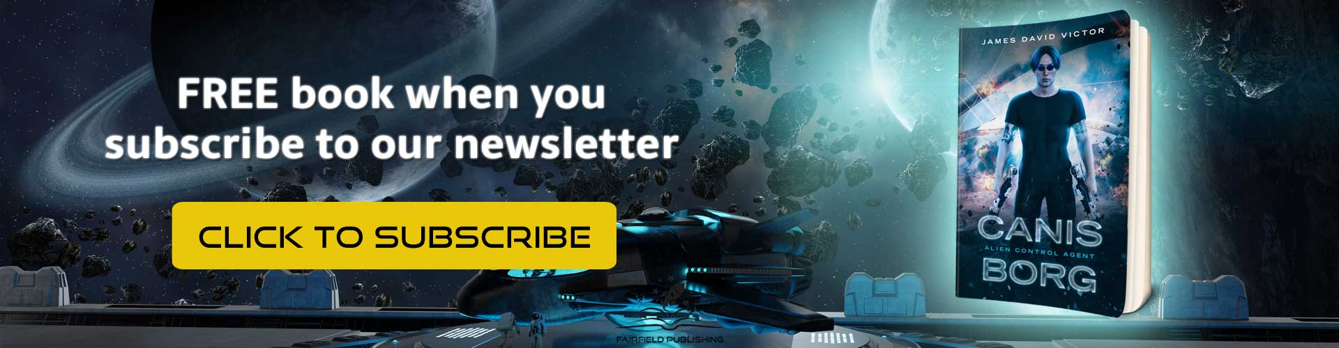 Free book when you subscribe to our sci-fi newsletter